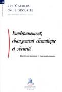 Environnement, changement climatique et sécurité